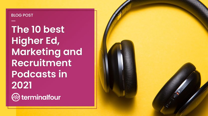 Top 10 podcasts of 2021 for Higher Ed digital, marketing and recruitment teams blog Post feature image