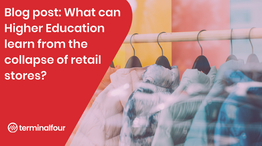 Storemaggedon: 2 key lessons for Higher Education from the retail apocalypse blog Post feature image