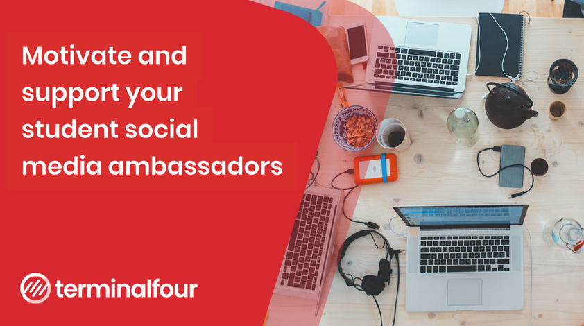 6 ways to motivate and support your student social media ambassadors blog Post feature image